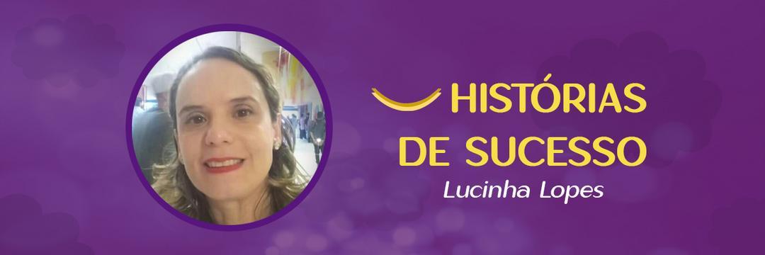 A história inspiradora de Lucinha