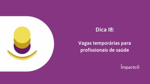 Dica I8: (URGENTE) Vagas temporárias para profissionais de saúde - até 06/04/2020
